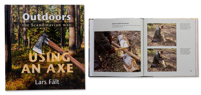 Outdoors the Scandinavian Way - Using an Axe Book by Lars Fält